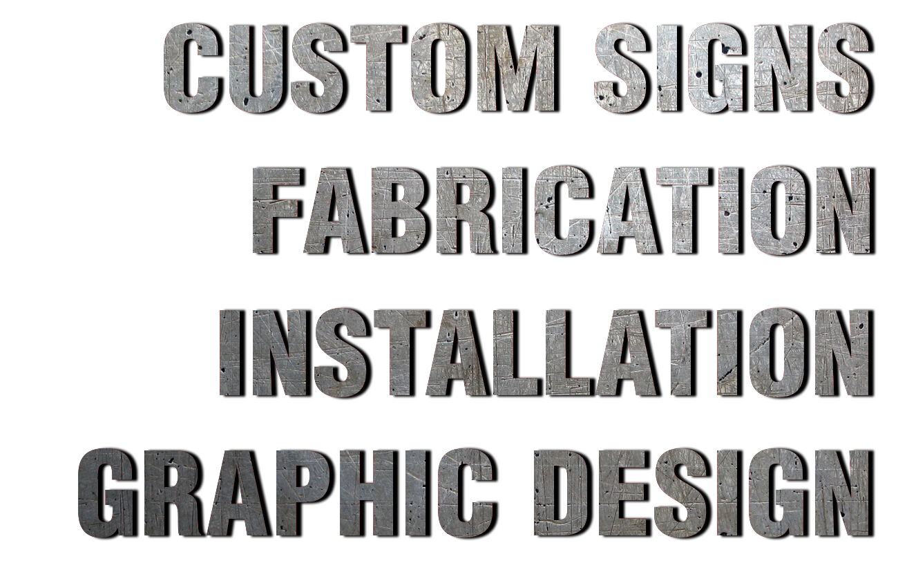 Custom signs, fabrication, installation, graphic design - list of services by Why Design